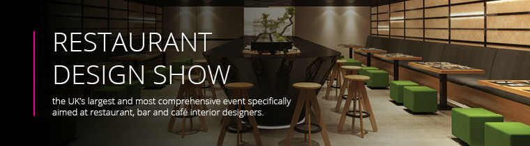 Restaurant Design Refurbishment and Interiors Show