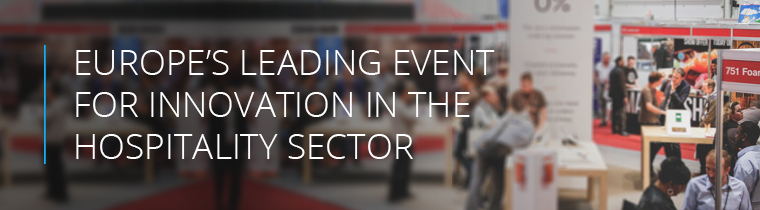 Europe's leading events for innovation in the restaurant sector